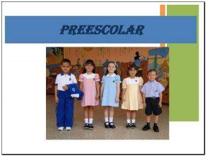 Colegio de la Presentación uniforme de preescolar