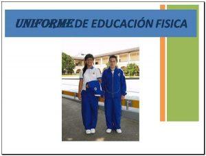 Colegio de la Presentación uniforme de educación física
